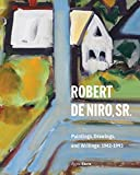 Image of Robert De Niro, Sr.: Paintings, Drawings, and Writings: 1942-1993 (RIZZOLI ELECTA)