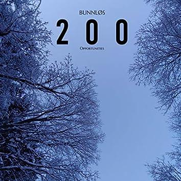 200 Opportunities