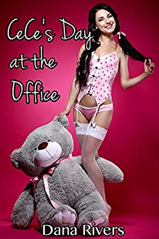 CeCe's Day at the Office (Taboo Age Play Menage Erotic Romance) by [Dana Rivers]