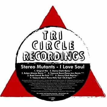 I Love Soul (incl. Danny Clark Mixes)
