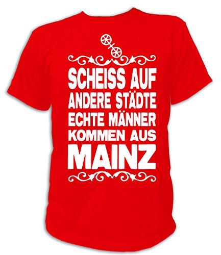 Artdiktat Herren T-Shirt Scheiß auf andere Städte - Echte Männer kommen aus Mainz Größe XXL, rot