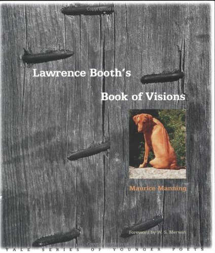 Lawrence Booth's Book of Visions (Yale Series of...