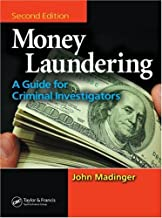 Money Laundering: A Guide for Criminal Investigators, Second Edition
