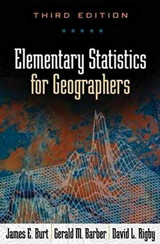 Elementary Statistics for Geographers, Third Edition