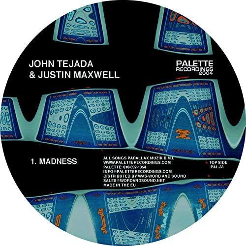 John Tejada & Justin Maxwell