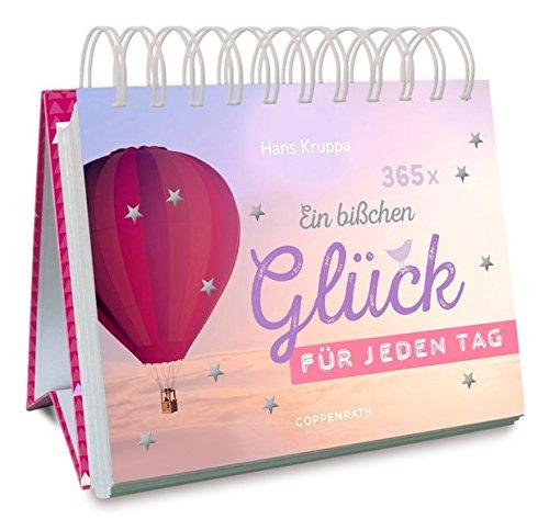 365 x Ein bißchen Glück für jeden Tag (Spiralkalender)