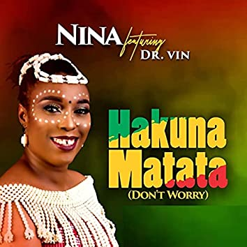 Hakuna Matata (Don't Worry)