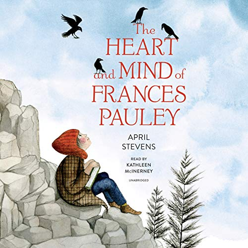 The Heart and Mind of Frances Pauley audiobook cover art