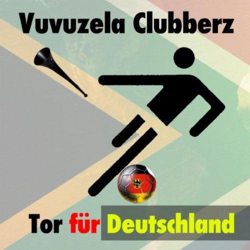 Tor für Deutschland (Wavin Flag of Ballermann Mix)