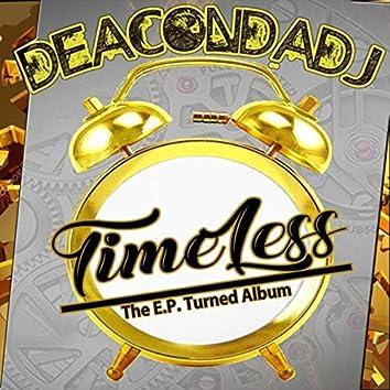 Timeless: The E.P. Turned Album