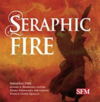 Seraphic Fire by Seraphic Fire (2013-05-03)