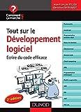 Tout sur le développement logiciel - Écrire du code efficace