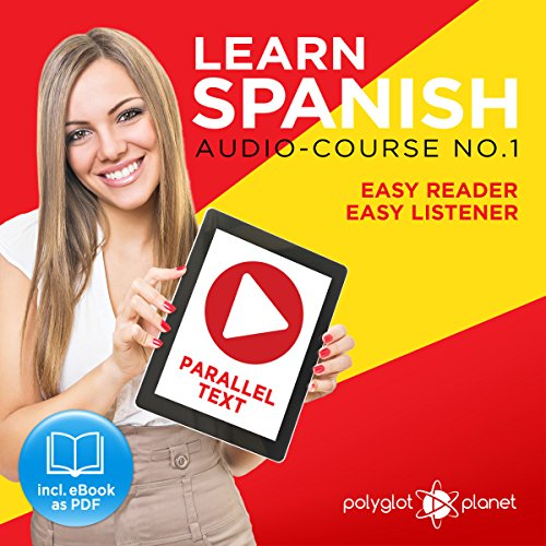 Learn Spanish - Easy Reader - Easy Listener - Parallel Text Spanish Audio Course No. 1 cover art