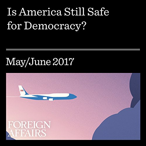 Is America Still Safe for Democracy? audiobook cover art