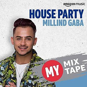 Millind Gaba: My Mixtape