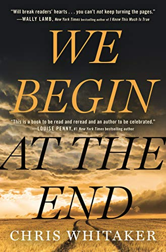 Compare Textbook Prices for We Begin at the End Thorndike Press Large Print Core Large type / Large print Edition ISBN 9781432885854 by Whitaker, Chris