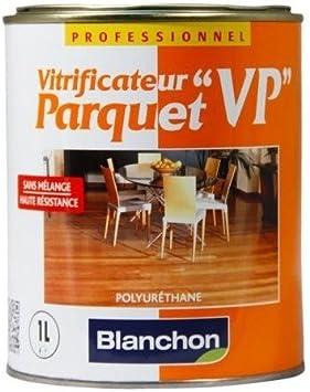 Blanchon - Vitrificateur pour parquet vp - Finition.Satiné - Cond. l.1 -