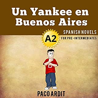 Un Yankee en Buenos Aires [A Yankee in Buenos Aires] audiobook cover art