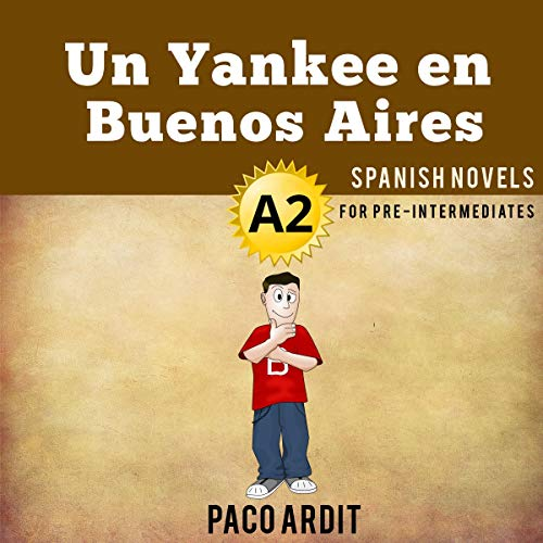 Un Yankee en Buenos Aires [A Yankee in Buenos Aires] audiobook cover art