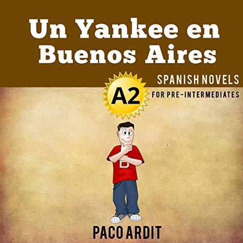 Un Yankee en Buenos Aires [A Yankee in Buenos Aires] Titelbild