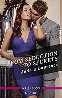 From Seduction to Secrets (Switched!) by [Andrea Laurence]