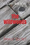 The Wildwoods: Family Secret