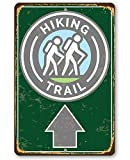 Metal Sign - Hiking Trail Metal Sign - Durable Metal Sign - 8' x 12' Use Indoor/Outdoor - Great Hiking Trail Directional Sign and Gift for Outdoor Enthusiasts Under $20