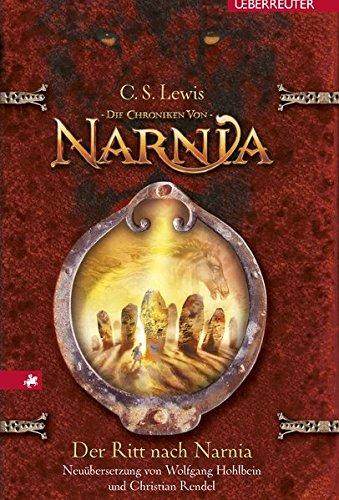Der Ritt nach Narnia: Die Chroniken von Narnia Bd. 3