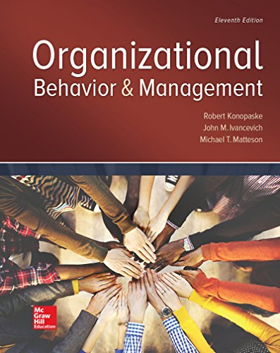 Compare Textbook Prices for Organizational Behavior and Management 11 Edition ISBN 9781259894534 by Konopaske, Robert,Ivancevich, John,Matteson, Michael