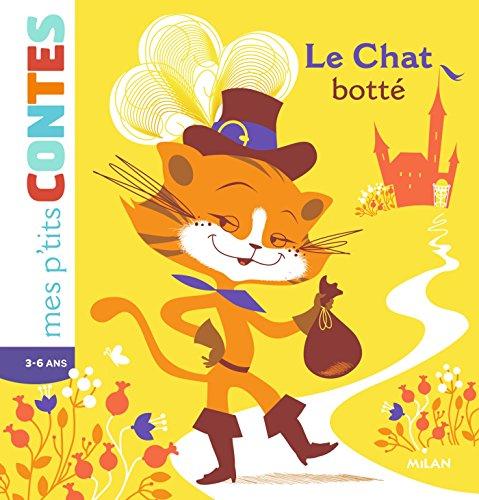 Le chat botté (Mes p'tits contes) (French Edition)