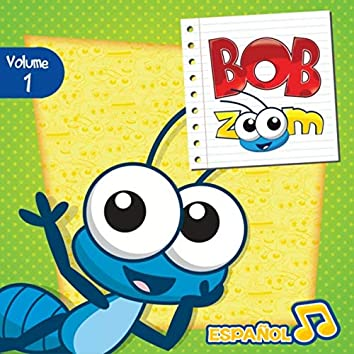 Bob Zoom, Vol. 1: Español