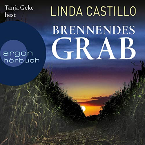 Brennendes Grab Audiobook By Linda Castillo cover art