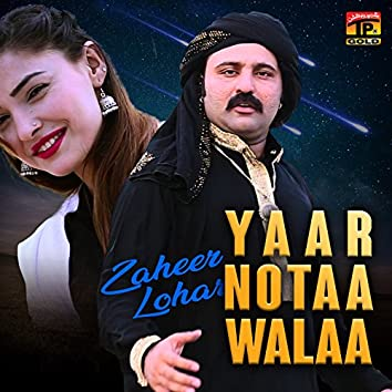 Yaar Notaa Walaa - Single