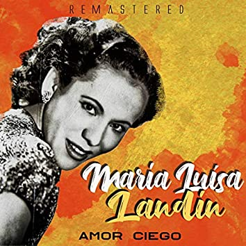 Amor ciego (Remastered)