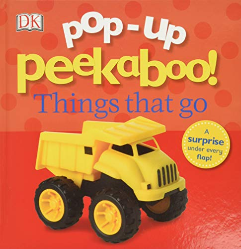 Pop-Up Peekaboo! Things That Go: Po…