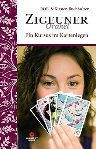 Ein Kursus im Kartenlegen: Zigeuner Orakel. Set mit Buch und 36 Zigeuner Wahrsagekarten