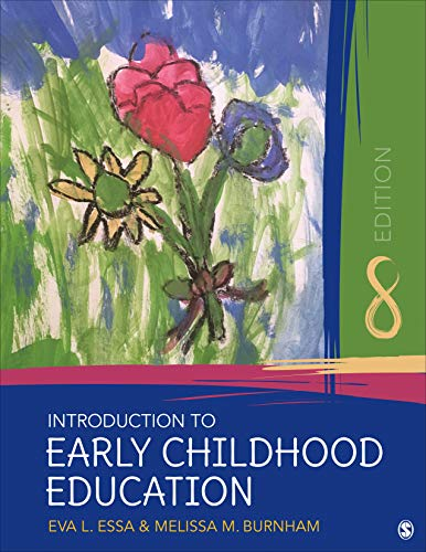 Compare Textbook Prices for Introduction to Early Childhood Education 8 Edition ISBN 9781544338750 by Essa, Eva L.,Burnham, Melissa M.
