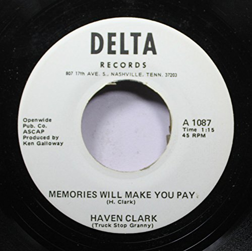 haven clark 45 RPM memories will make you pay / wacky sally