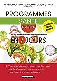Programmes santé D.A.S.H en 7 jours (SANTE/FORME)