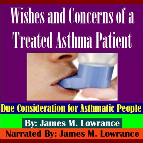 Wishes and Concerns of a Treated Asthma Patient cover art