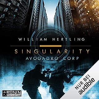 Avogadro Corp. (Singularity 1)                    Autor:                                                                                                                                 William Hertling                               Sprecher:                                                                                                                                 Sascha Tschorn                      Spieldauer: 7 Std. und 15 Min.     262 Bewertungen     Gesamt 4,2