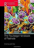The Routledge Handbook of Festivals