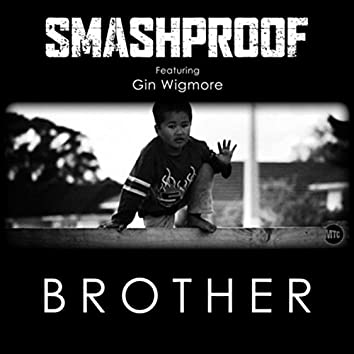 Brother (feat. Gin Wigmore)