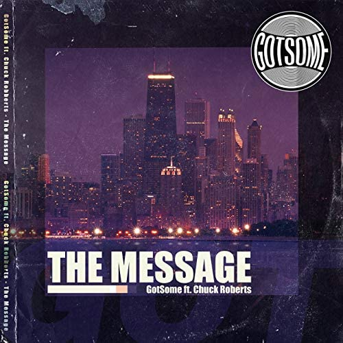 GotSome feat. Chuck Roberts