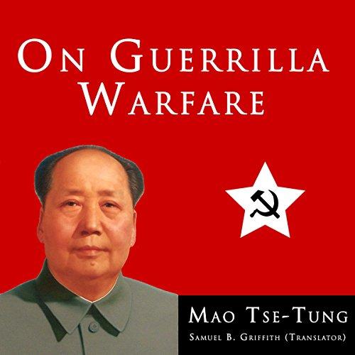 Mao Tse-Tung On Guerrilla Warfare audiobook cover art
