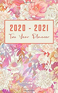 Two Year Planner 2020-2021: 2 Year Pocket Planner Calendar 5x8 inches Jan 2020 to Dec 2021 with Phone Book - Personal Planner 24 Months Monthly View ... Agenda Schedule with To Do List Floral Design