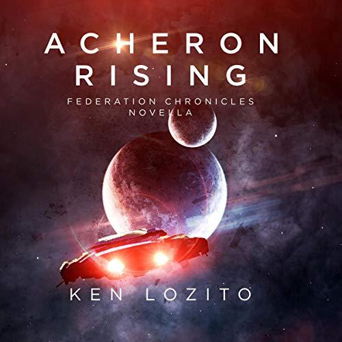Acheron Rising Audiobook By Ken Lozito cover art