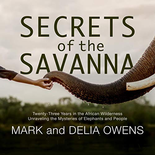 Secrets of the Savanna audiobook cover art