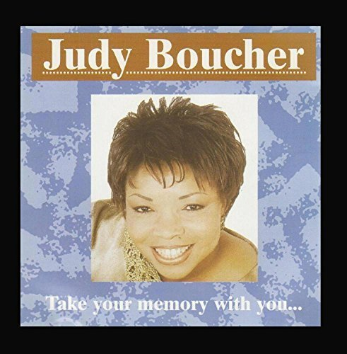 Take Your Memory With You by Judy Boucher Records