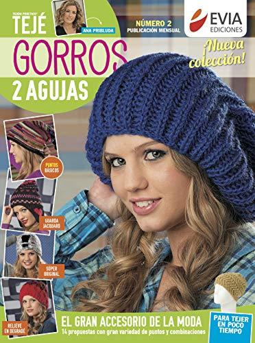 GORROS DOS AGUJAS 2: el gran accesorio de la moda